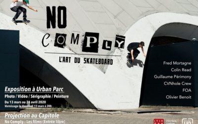 No Comply – L'art du skateboard – Exposition et Projection