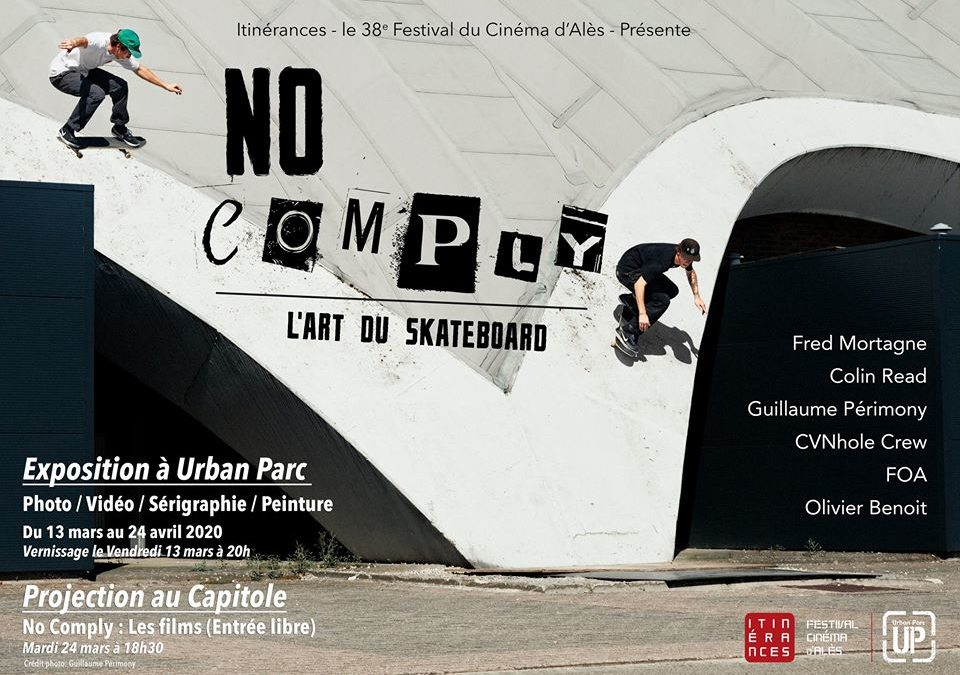 No Comply – L'art du skateboard – Exposition et Projection